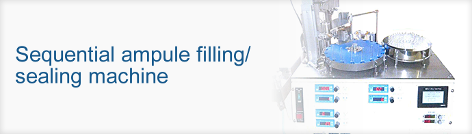 Sequential ampule filling/sealing machine